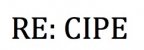 RE: CIPE